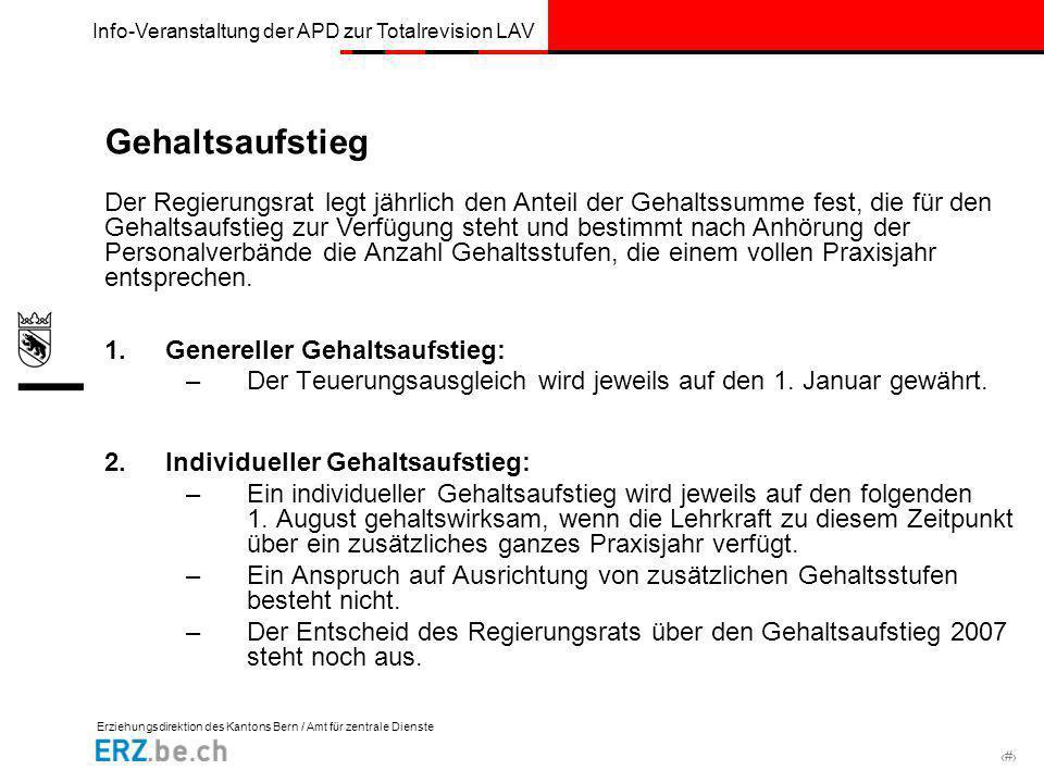 Erziehungsdirektion des Kantons Bern / Amt für zentrale Dienste # Info-Veranstaltung der APD zur Totalrevision LAV Gehaltsaufstieg 1.Genereller Gehalt