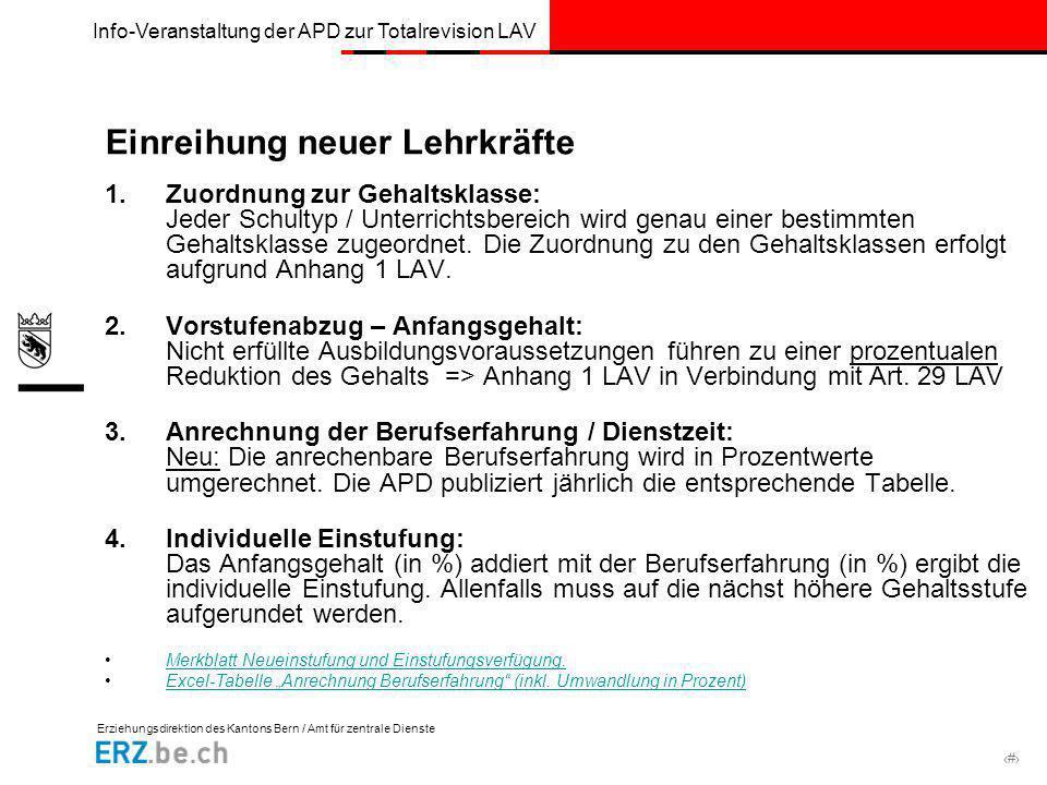 Erziehungsdirektion des Kantons Bern / Amt für zentrale Dienste # Info-Veranstaltung der APD zur Totalrevision LAV Einreihung neuer Lehrkräfte 1.Zuord