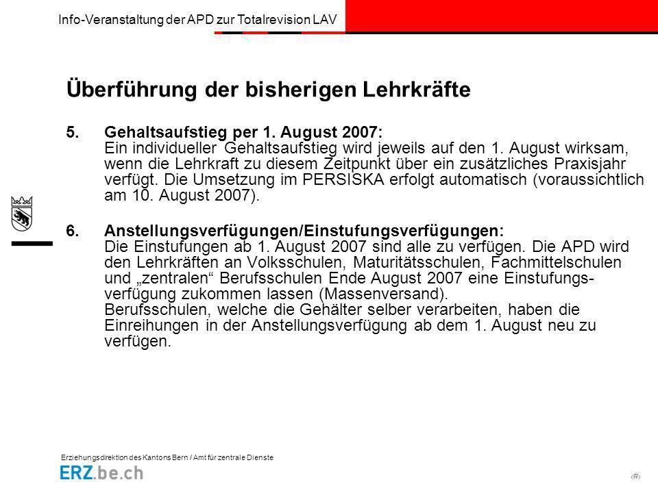Erziehungsdirektion des Kantons Bern / Amt für zentrale Dienste # Info-Veranstaltung der APD zur Totalrevision LAV Überführung der bisherigen Lehrkräf
