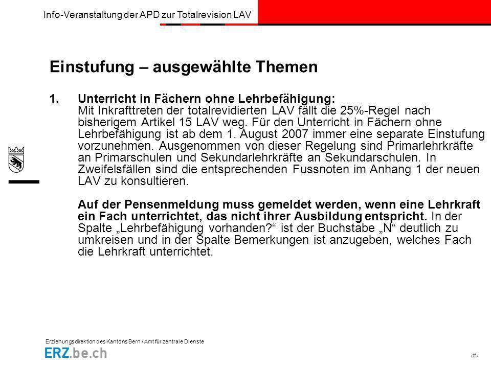 Erziehungsdirektion des Kantons Bern / Amt für zentrale Dienste # Info-Veranstaltung der APD zur Totalrevision LAV Einstufung – ausgewählte Themen 1.U