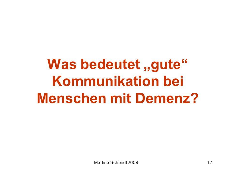 Martina Schmidl 200917 Was bedeutet gute Kommunikation bei Menschen mit Demenz?