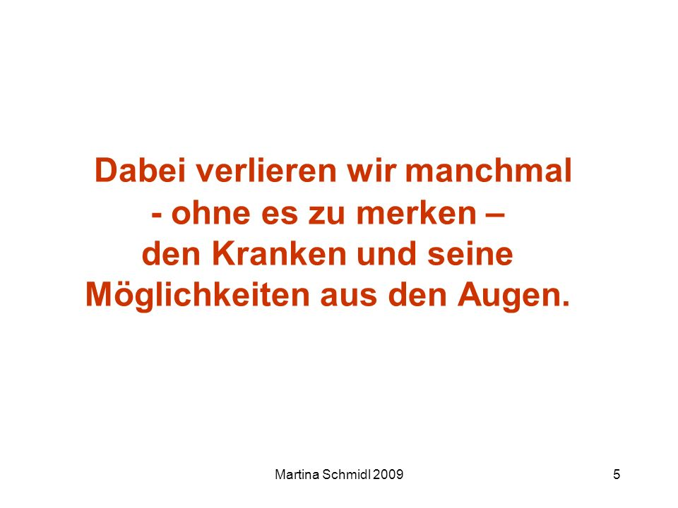 Martina Schmidl 20096 Herr Leopold 81 Jahre alt Mittelgradig dement Depression Diabetes mell.