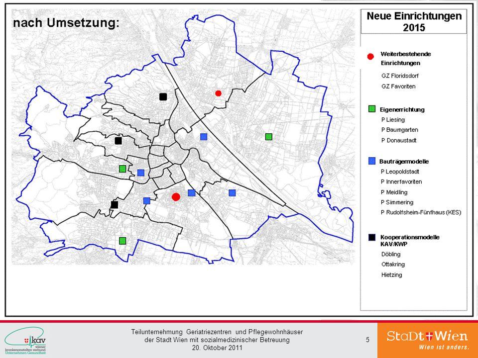 Teilunternehmung Geriatriezentren und Pflegewohnhäuser der Stadt Wien mit sozialmedizinischer Betreuung 20. Oktober 2011 5