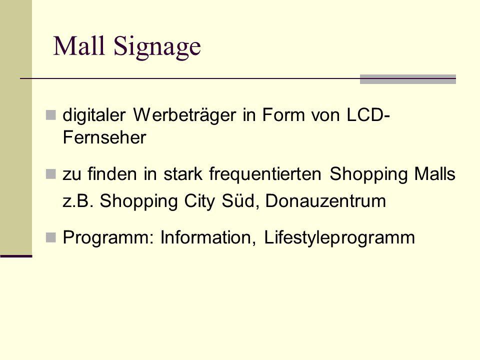 Mall Signage digitaler Werbeträger in Form von LCD- Fernseher zu finden in stark frequentierten Shopping Malls z.B.