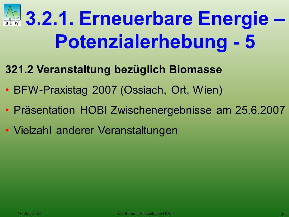 19. Juni 2007Waldforum - Präsentation HOBI 5 3.2.1.