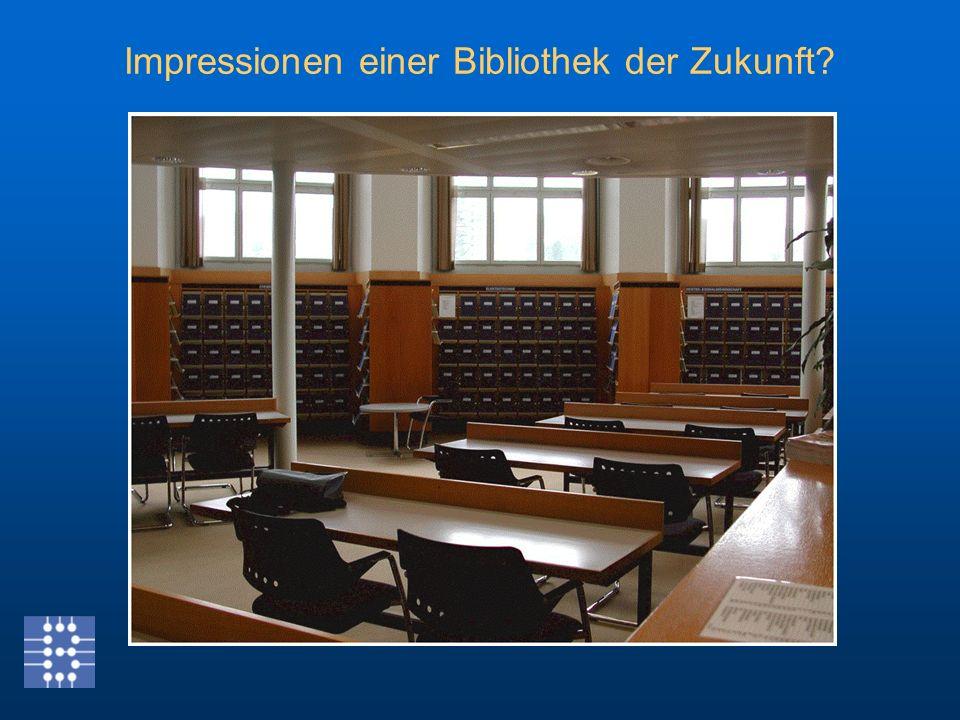 Impressionen einer Bibliothek der Zukunft?