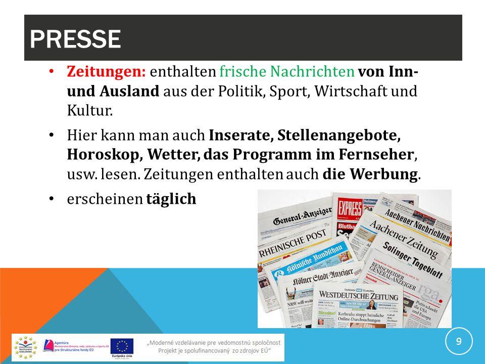 PRESSE Zeitungen: enthalten frische Nachrichten von Inn- und Ausland aus der Politik, Sport, Wirtschaft und Kultur. Hier kann man auch Inserate, Stell