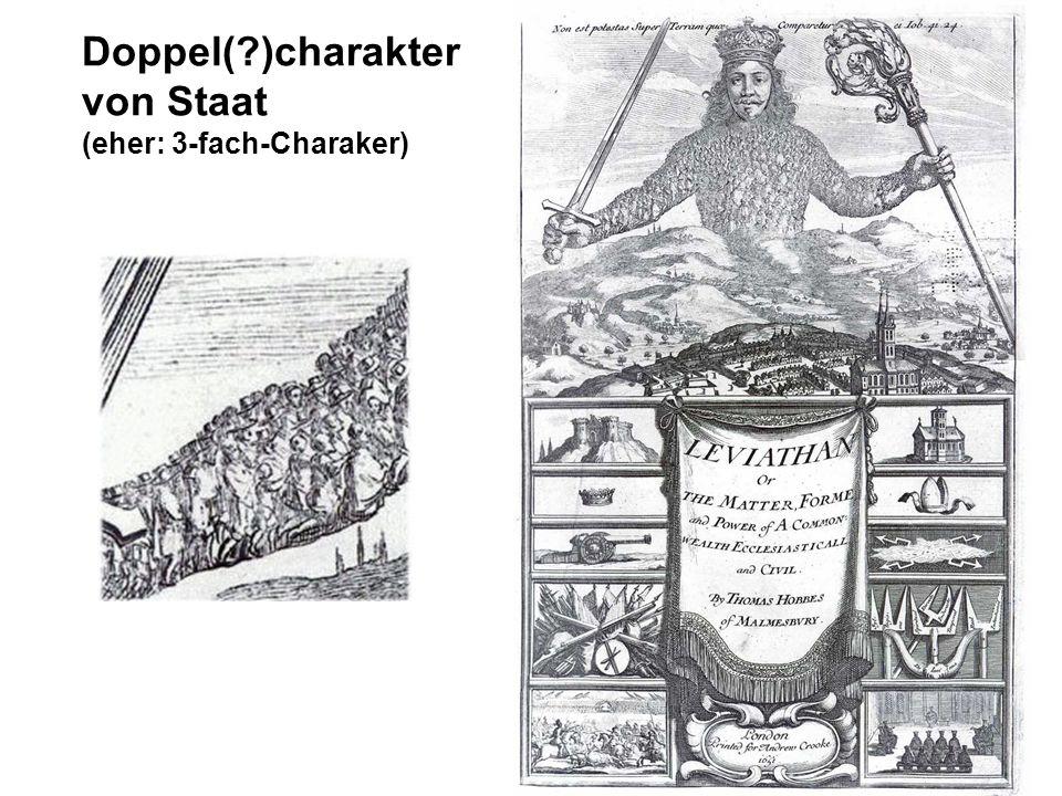 Doppel(?)charakter von Staat (eher: 3-fach-Charaker)