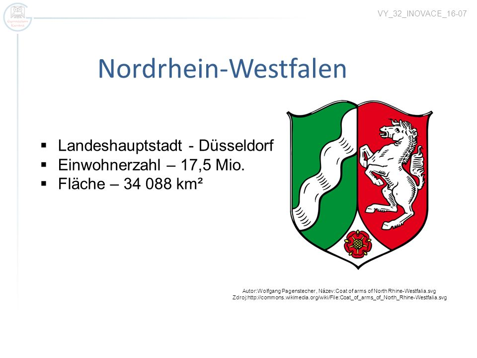 Nordrhein-Westfalen Autor:Wolfgang Pagenstecher, Název:Coat of arms of North Rhine-Westfalia.svg Zdroj:http://commons.wikimedia.org/wiki/File:Coat_of_