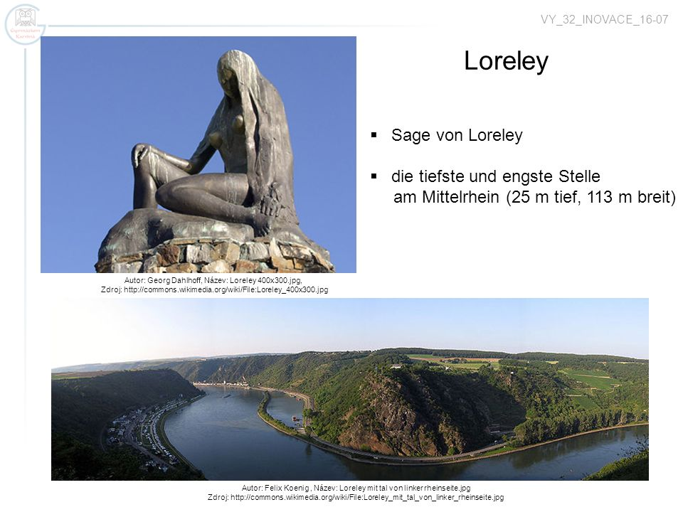 Autor: Georg Dahlhoff, Název: Loreley 400x300.jpg, Zdroj: http://commons.wikimedia.org/wiki/File:Loreley_400x300.jpg Loreley Sage von Loreley die tief