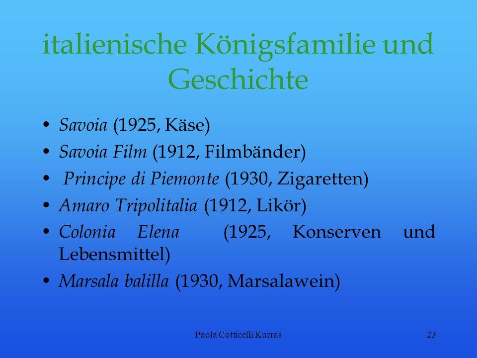 Paola Cotticelli Kurras23 italienische Königsfamilie und Geschichte Savoia (1925, Käse) Savoia Film (1912, Filmbänder) Principe di Piemonte (1930, Zig