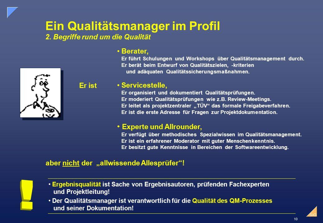 10 SiG Ein Qualitätsmanager im Profil 2.