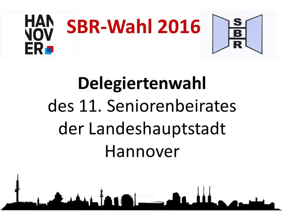 Delegiertenwahl des 11. Seniorenbeirates der Landeshauptstadt Hannover SBR-Wahl 2016