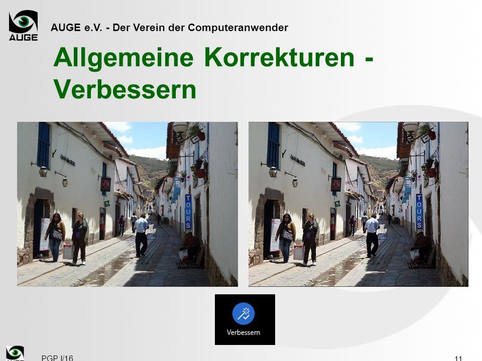 AUGE e.V. - Der Verein der Computeranwender Allgemeine Korrekturen - Verbessern 11 PGP I/16