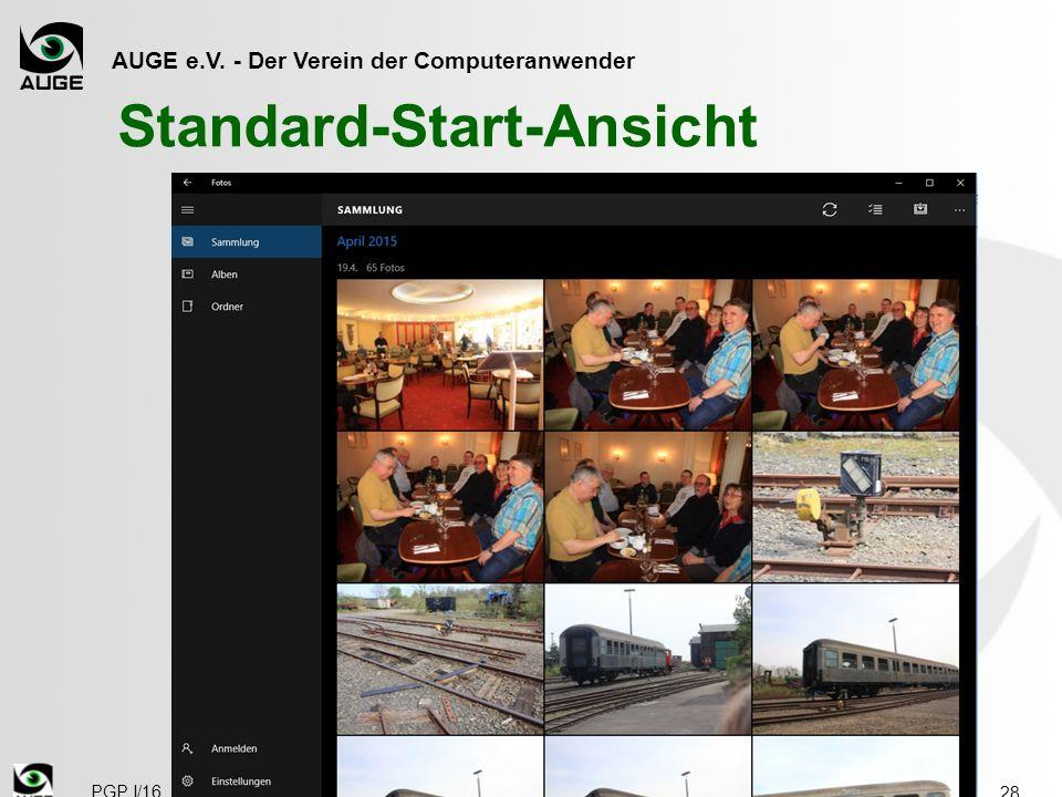 AUGE e.V. - Der Verein der Computeranwender Standard-Start-Ansicht 28 PGP I/16