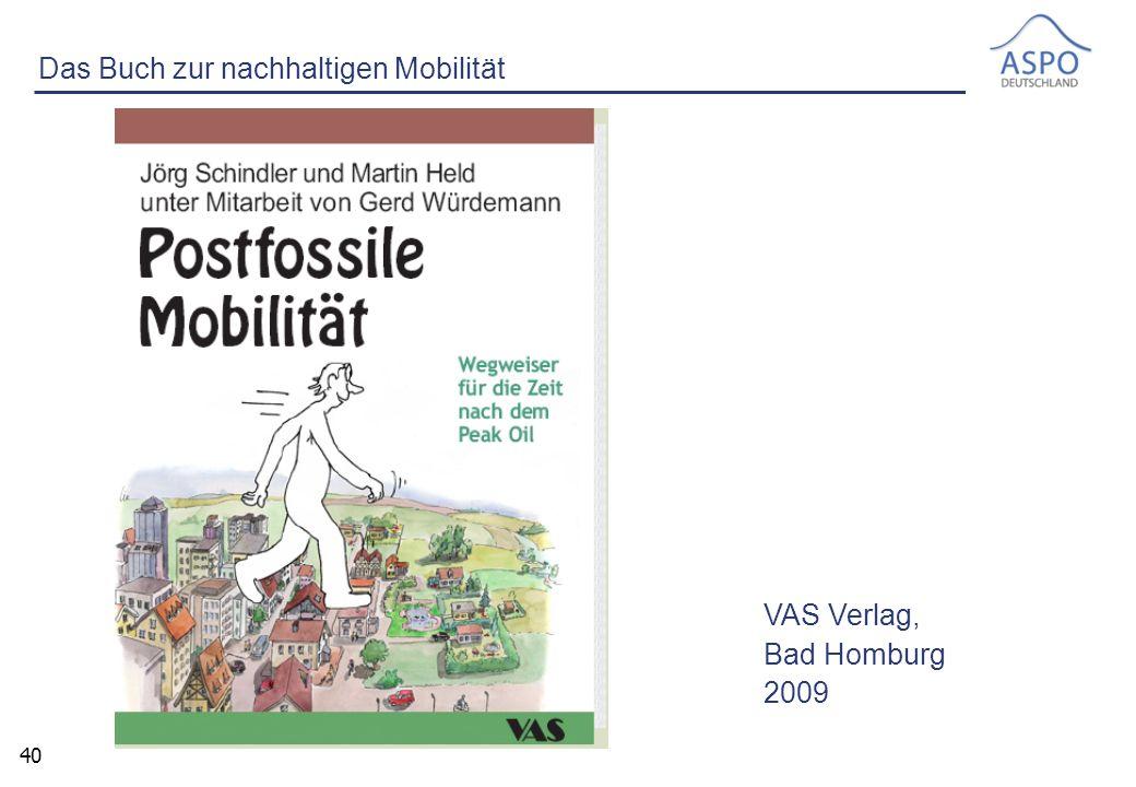 40 Das Buch zur nachhaltigen Mobilität VAS Verlag, Bad Homburg 2009