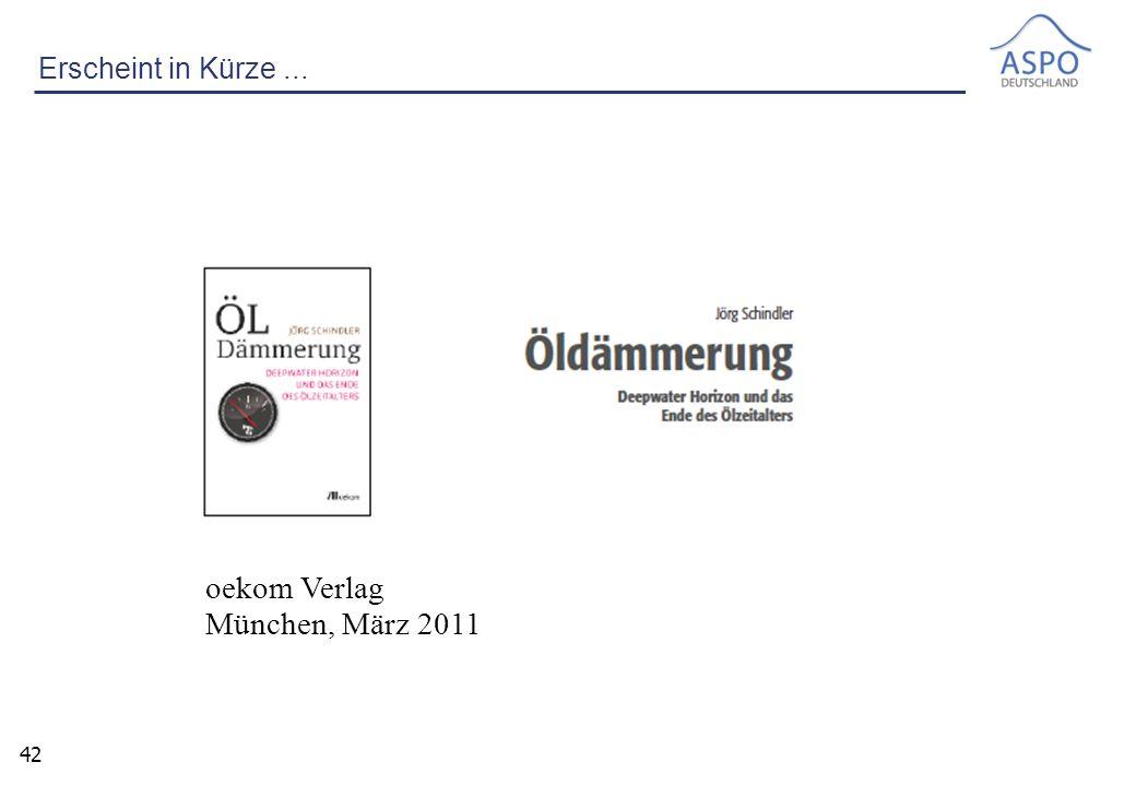 42 oekom Verlag München, März 2011 Erscheint in Kürze...