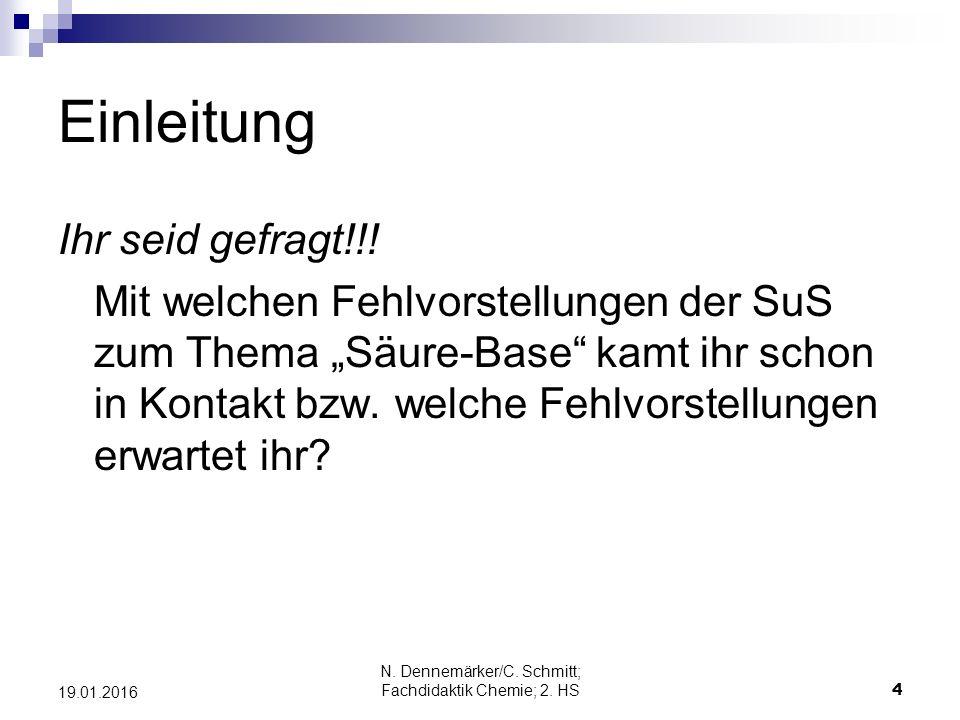 N. Dennemärker/C. Schmitt; Fachdidaktik Chemie; 2.
