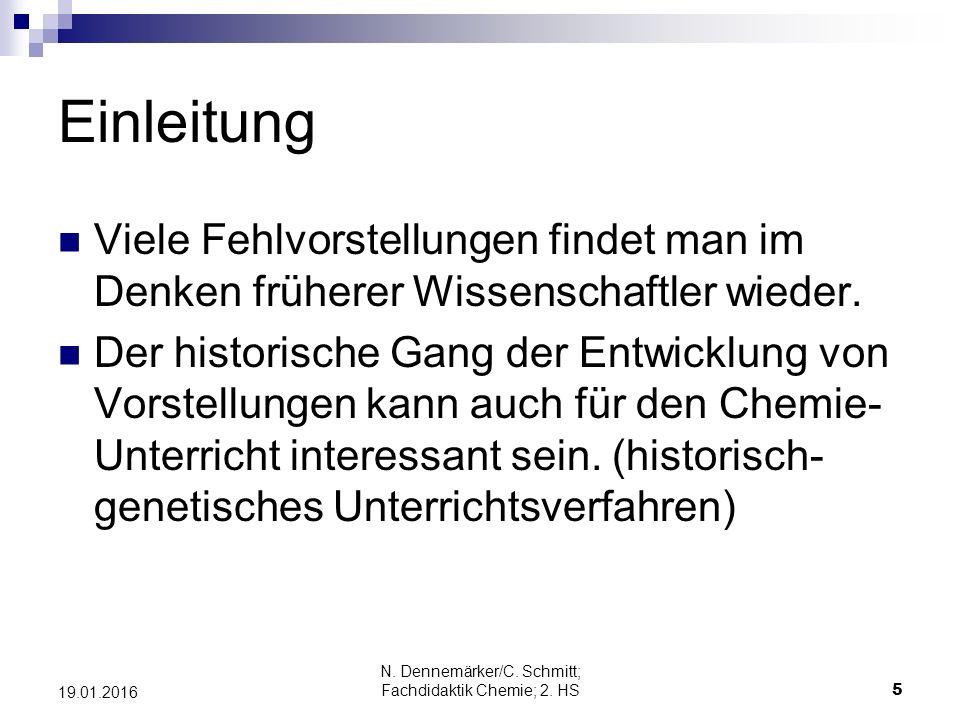 N. Dennemärker/C. Schmitt; Fachdidaktik Chemie; 2. HS 36 19.01.2016