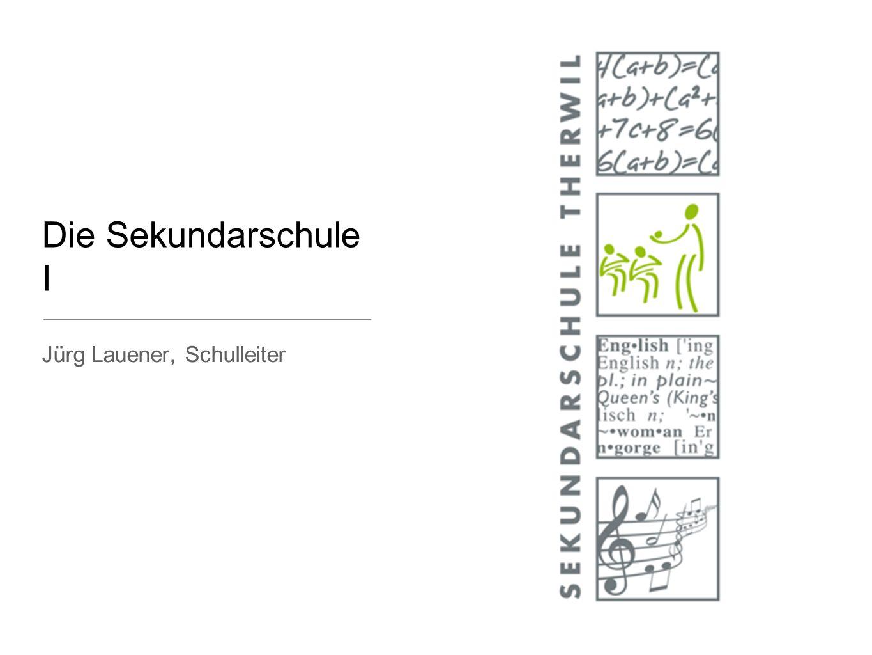 Die Sekundarschule I Jürg Lauener, Schulleiter