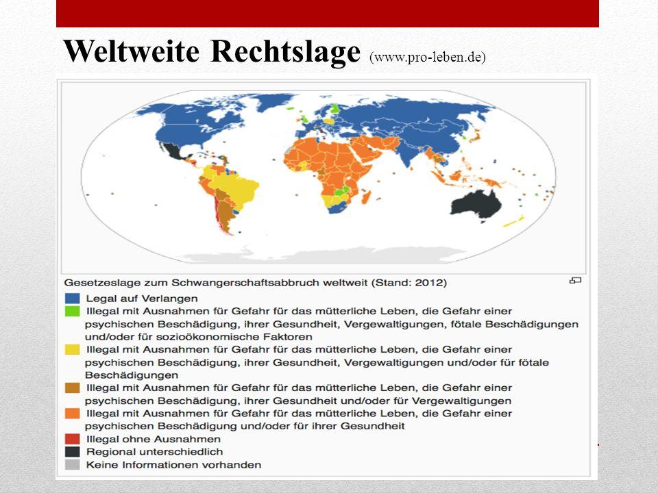 Weltweite Rechtslage (www.pro-leben.de)
