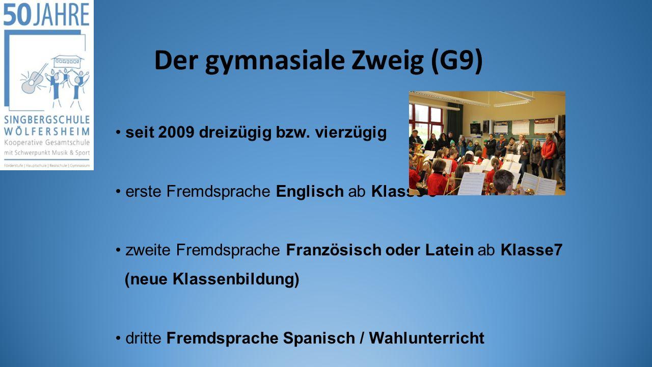 seit 2009 dreizügig bzw. vierzügig erste Fremdsprache Englisch ab Klasse 5 zweite Fremdsprache Französisch oder Latein ab Klasse7 (neue Klassenbildung
