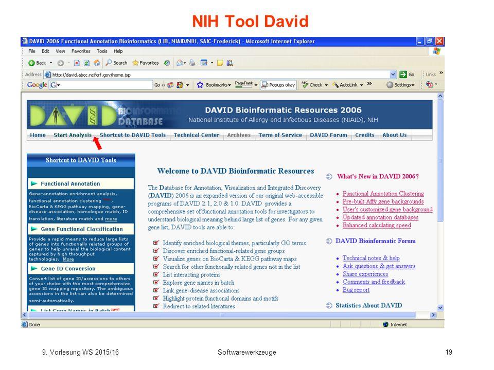 9. Vorlesung WS 2015/16Softwarewerkzeuge19 NIH Tool David
