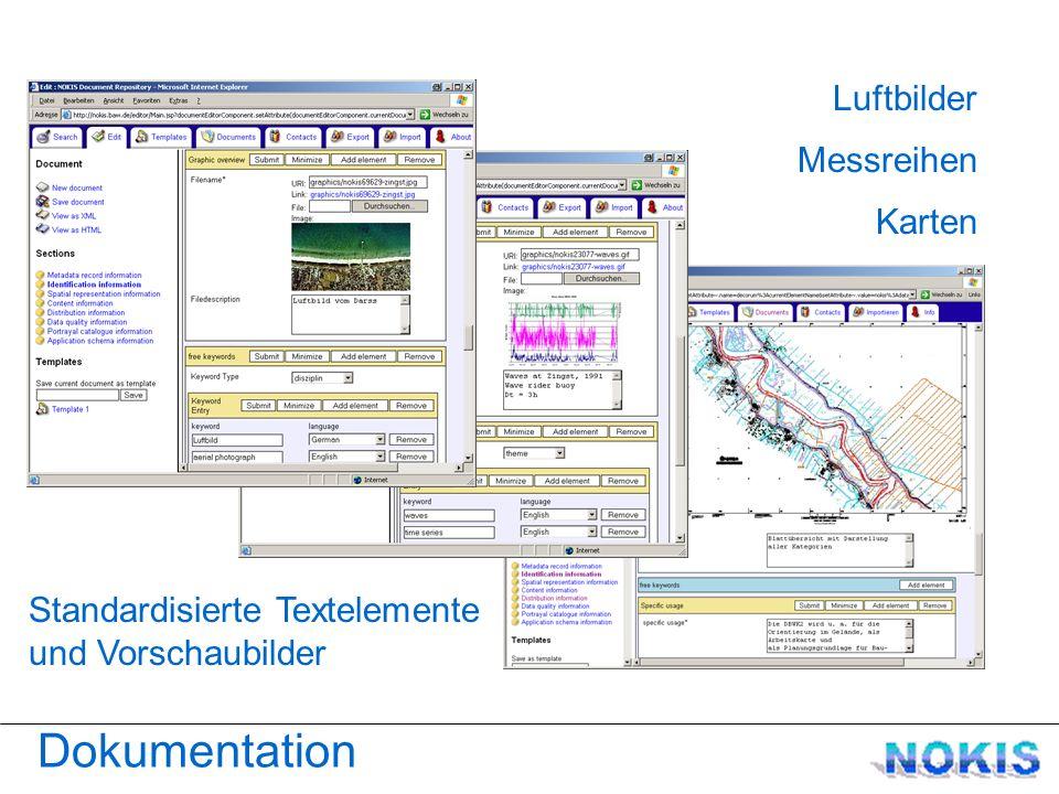 Dokumentation Standardisierte Textelemente und Vorschaubilder Karten Messreihen Luftbilder