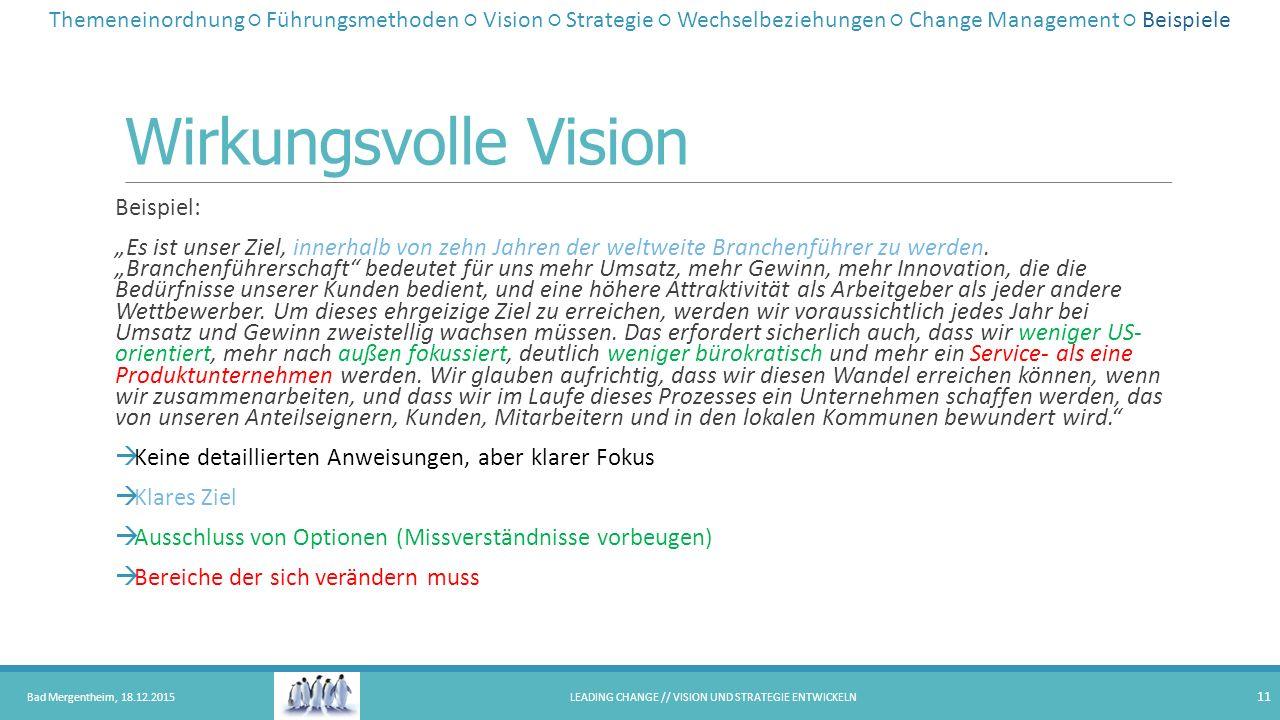 """Wirkungsvolle Vision Beispiel: """"Es ist unser Ziel, innerhalb von zehn Jahren der weltweite Branchenführer zu werden. """"Branchenführerschaft"""" bedeutet f"""
