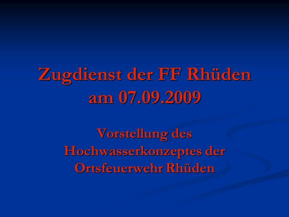 Zugdienst der FF Rhüden am 07.09.2009 Vorstellung des Hochwasserkonzeptes der Ortsfeuerwehr Rhüden