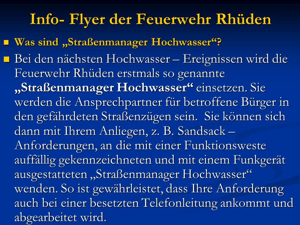 """Info- Flyer der Feuerwehr Rhüden Was sind """"Straßenmanager Hochwasser""""? Was sind """"Straßenmanager Hochwasser""""? Bei den nächsten Hochwasser – Ereignissen"""