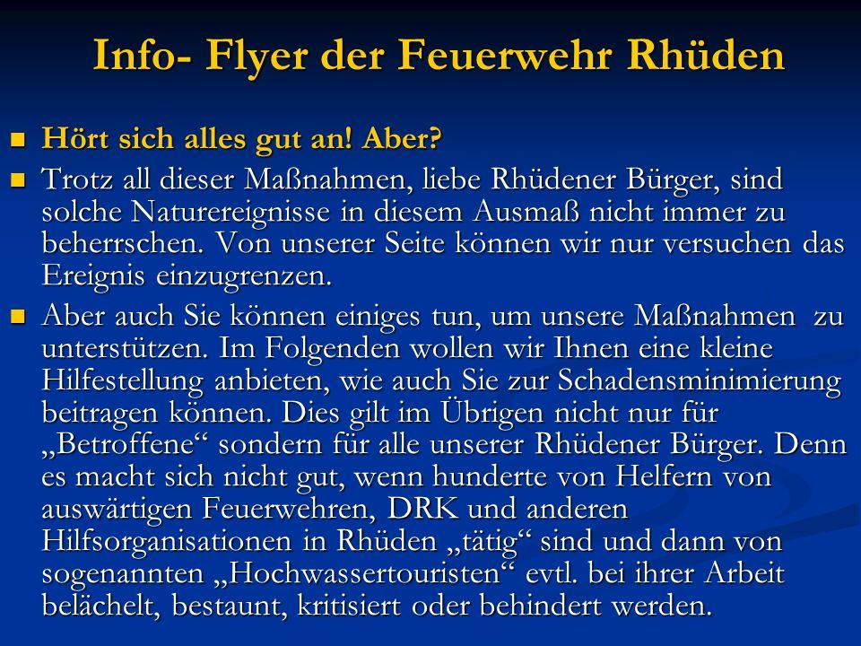 Info- Flyer der Feuerwehr Rhüden Was können die Rhüdener Bürger tun.