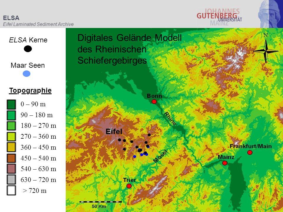 Topographie ELSA Kerne Maar Seen 0 – 90 m 90 – 180 m 180 – 270 m 270 – 360 m 360 – 450 m 450 – 540 m 540 – 630 m 630 – 720 m > 720 m ELSA Eifel Lamina