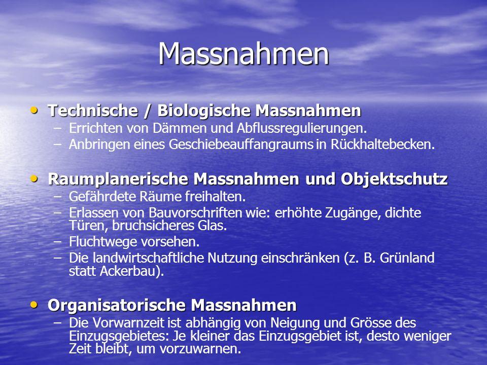 Massnahmen Technische / Biologische Massnahmen Technische / Biologische Massnahmen – –Errichten von Dämmen und Abflussregulierungen. – –Anbringen eine