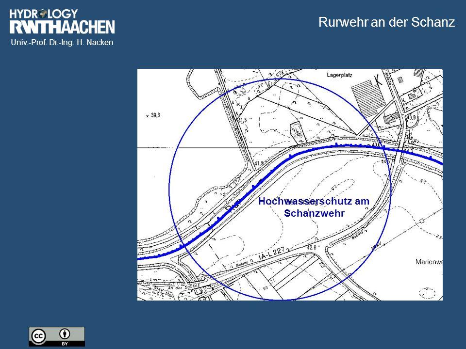 Univ.-Prof. Dr.-Ing. H. Nacken Hochwasserschutz am Schanzwehr Rurwehr an der Schanz