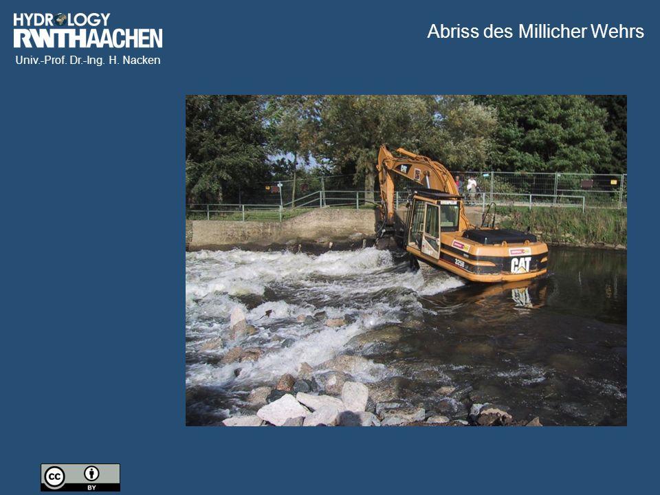 Univ.-Prof. Dr.-Ing. H. Nacken Abriss des Millicher Wehrs