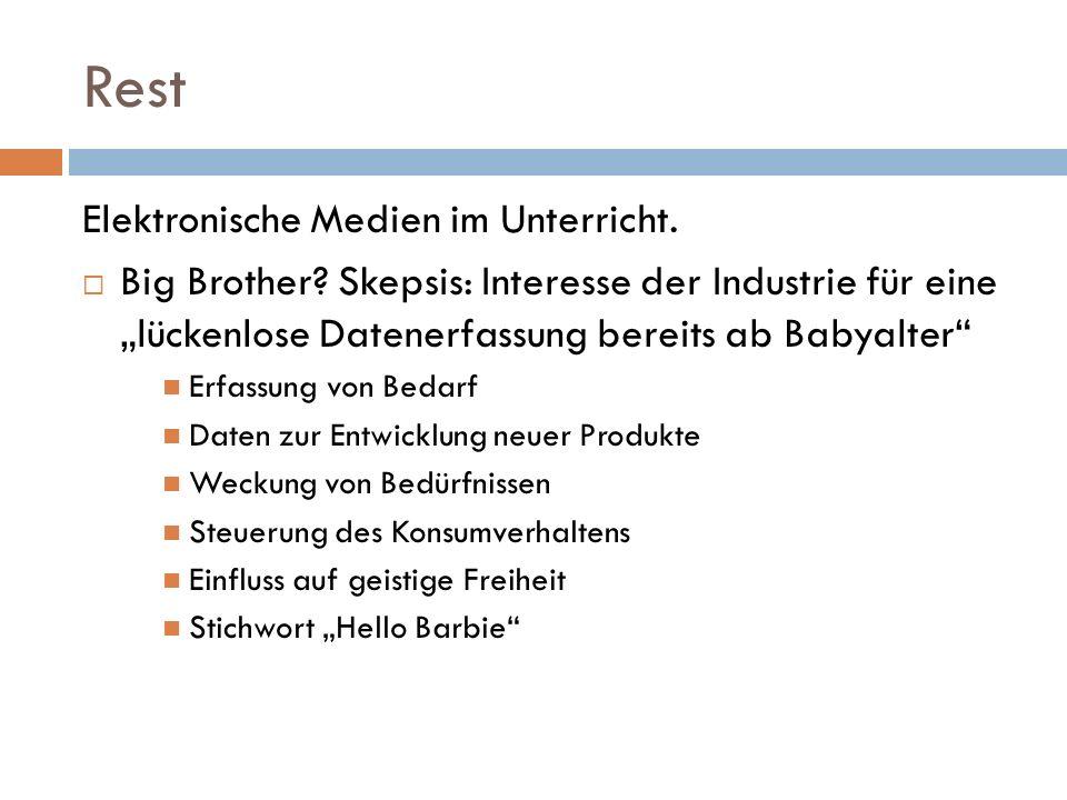 Rest Elektronische Medien im Unterricht.  Big Brother.