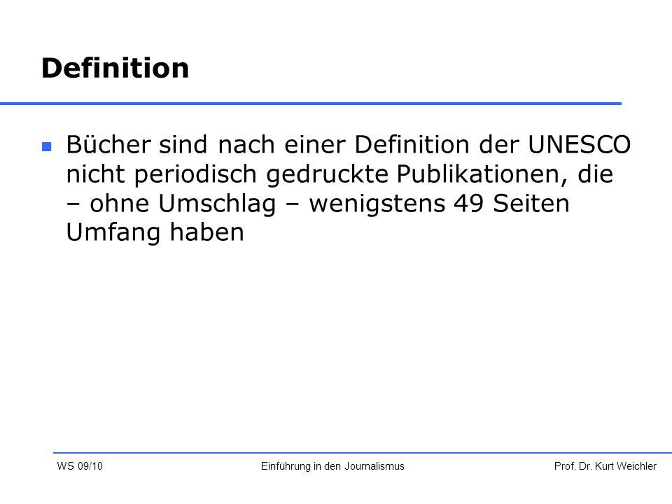 Definition Bücher sind nach einer Definition der UNESCO nicht periodisch gedruckte Publikationen, die – ohne Umschlag – wenigstens 49 Seiten Umfang ha