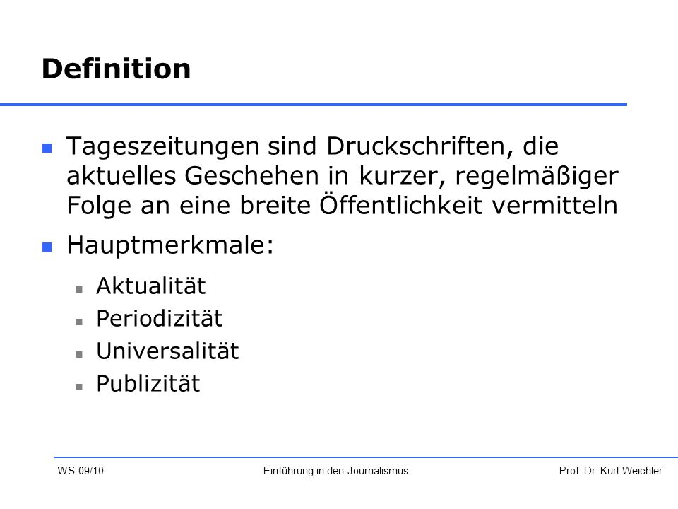 Sonntagszeitungen Drei überregionale Sonntagszeitungen: Bild am Sonntag Welt am Sonntag Frankfurter Allgemeine Sonntagszeitung Prof.