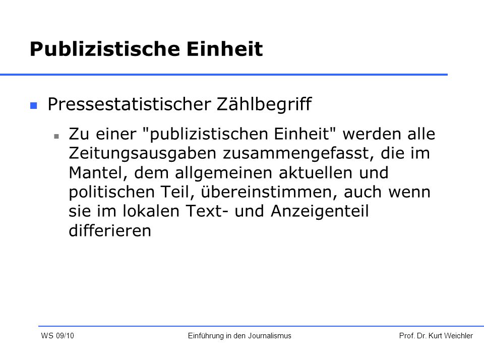 Publizistische Einheit Pressestatistischer Zählbegriff Zu einer