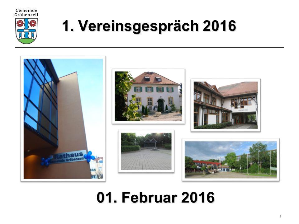 Gemeinde Gröbenzell 1 1. Vereinsgespräch 2016 01. Februar 2016