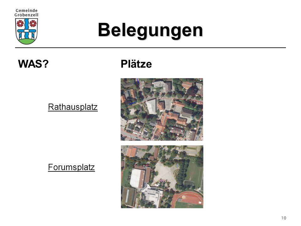Gemeinde Gröbenzell 10 Belegungen WAS? Plätze Rathausplatz Forumsplatz