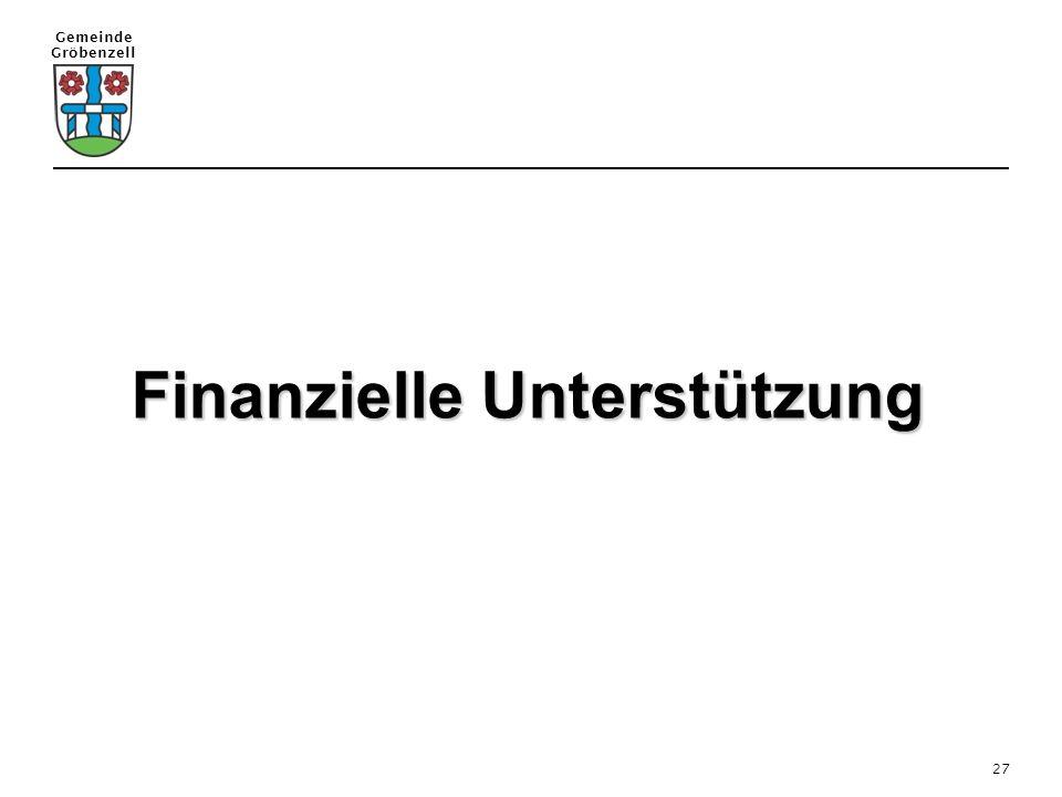 Gemeinde Gröbenzell 27 Finanzielle Unterstützung