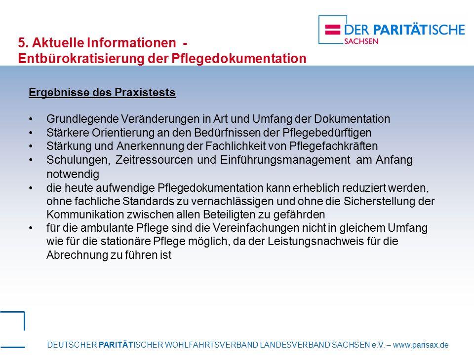 DEUTSCHER PARITÄTISCHER WOHLFAHRTSVERBAND LANDESVERBAND SACHSEN e.V. – www.parisax.de 5. Aktuelle Informationen - Entbürokratisierung der Pflegedokume