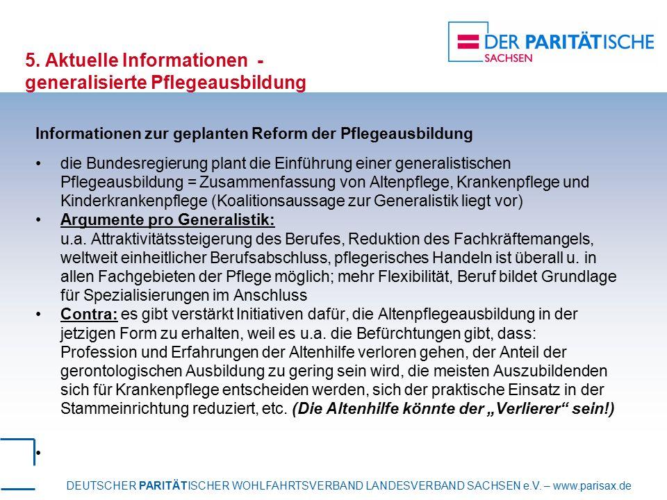 DEUTSCHER PARITÄTISCHER WOHLFAHRTSVERBAND LANDESVERBAND SACHSEN e.V. – www.parisax.de 5. Aktuelle Informationen - generalisierte Pflegeausbildung Info