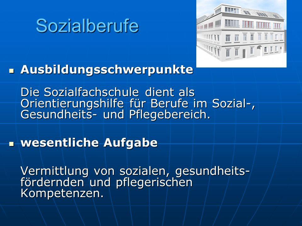 Sozialberufe Ausbildungsschwerpunkte Die Sozialfachschule dient als Orientierungshilfe für Berufe im Sozial-, Gesundheits- und Pflegebereich.