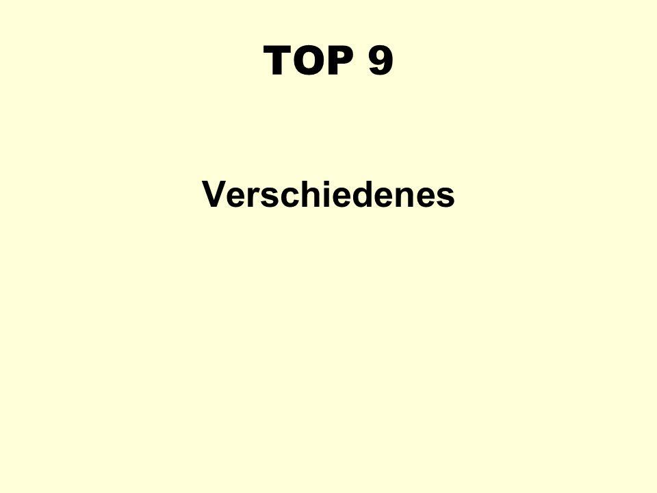 TOP 9 Verschiedenes