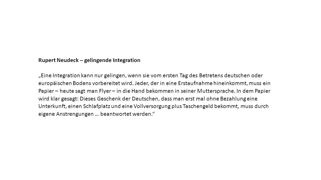 """Rupert Neudeck – gelingende Integration """"Eine Integration kann nur gelingen, wenn sie vom ersten Tag des Betretens deutschen oder europäischen Bodens vorbereitet wird."""