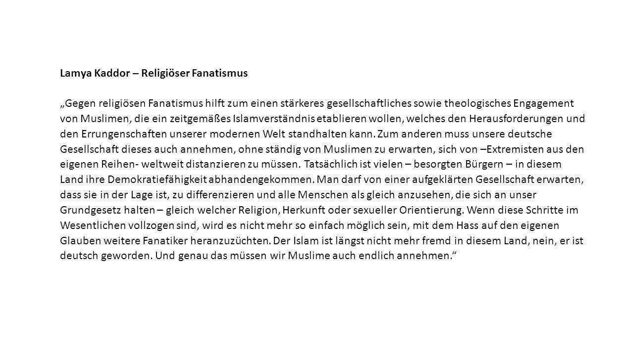 """Lamya Kaddor – Religiöser Fanatismus """"Gegen religiösen Fanatismus hilft zum einen stärkeres gesellschaftliches sowie theologisches Engagement von Musl"""