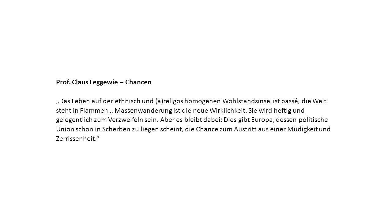 """Prof. Claus Leggewie – Chancen """"Das Leben auf der ethnisch und (a)religös homogenen Wohlstandsinsel ist passé, die Welt steht in Flammen… Massenwander"""